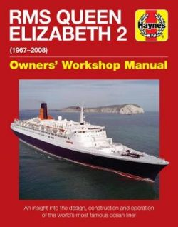 Queen Elizabeth 2 Manual: An insight into the design, construction and opera