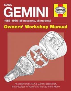 Gemini Manual: An insight into NASA's Gemini spacecraft, the prec