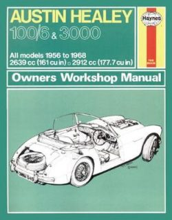 Austin Healey 100 Owners Workshop Manual