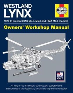 Westland Lynx Manual: 1976 onwards (HAS Mk 2, Mk 3 and HMA Mk 8 models)