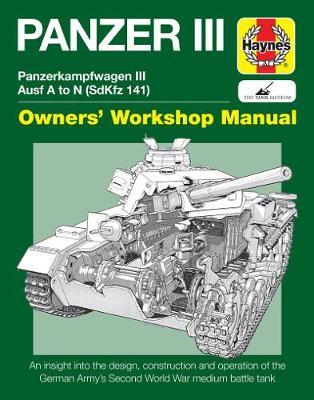 Panzer III Tank Manual: Panzerkampfwagen III Sd Kfz. 141 Ausf A-N (1937-45