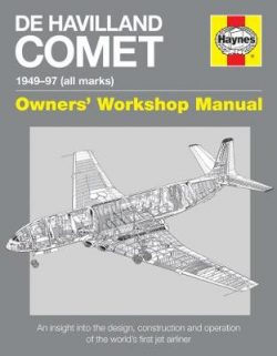 De Havilland Comet Manual: Insights into the design, construction and operati