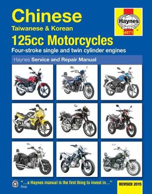 Chinese, Taiwanese & Korean 125Cc Motorcycles: Revised 2015