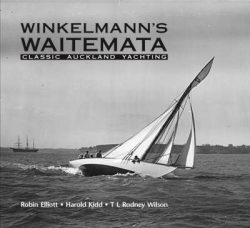 Winkelmann's Waitemata: Classic Auckland Yachting