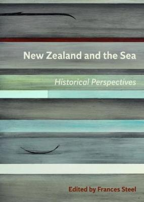 New Zealand and the Sea: Historical Perspectives: 2018