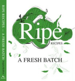 Ripe Recipes: A Fresh Batch: Book 2