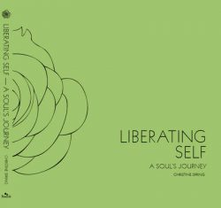 Liberating Self: A Soul's Journey