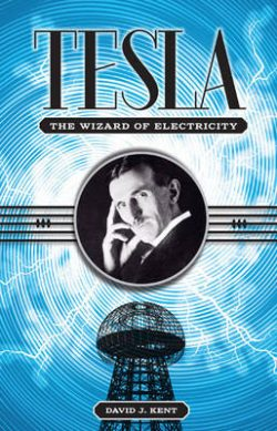 Tesla: The Wizard of Electricity