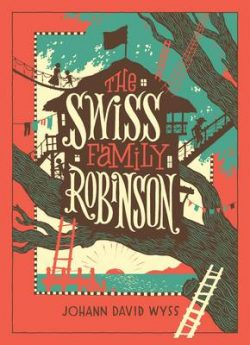 The Swiss Family Robinson (Barnes & Noble Collectible Classics: Children's Edition)