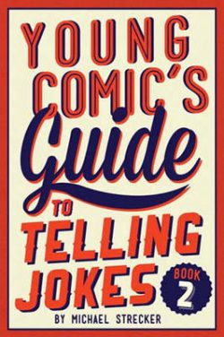 Young Comic's Guide to Telling Jokes: Book 2: Book Two
