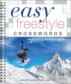 Easy Freestyle Crosswords: 72 All-New Themeless Puzzles