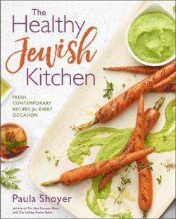 Healthy Jewish Kitchen: Fresh, Contemporary Recipes for Every Occasion