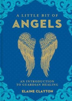 A Little Bit of Angels: An Introduction to Guardian Healing