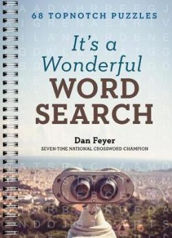 It's a Wonderful Word Search: 68 Topnotch Puzzles
