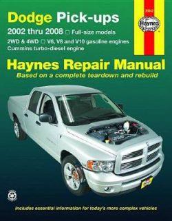 Dodge Pick-Ups 2002 To 2008: Full size models 2WD & 4WD, V6, V8 and V10 petrol