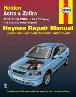 Holden Astra & Zafira 1998 Thru 2005: TS & TT Series