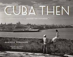 Cuba Then: Revised and Expanded