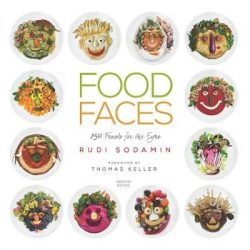 Food Faces: 150 Feasts for the Eyes