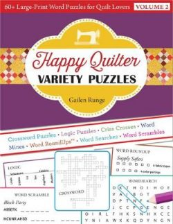 Happy Quilter Variety Puzzles – Volume 2: 60+ Large-Print Word Puzzles for Quilt Lovers