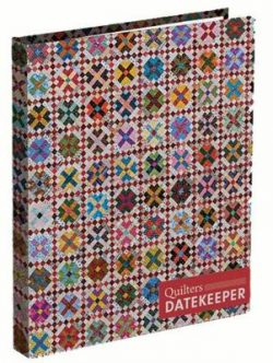 Quilter's Date Keeper: Bonnie K. Hunter's Perpetual Weekly Calendar Featuring 60 Scrappy Quilts + Tips & Tricks