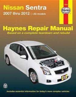 Nissan Sentra Automotive Repair Manual: 2007-12