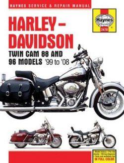 Harley-Davidson Twin Cam 88, 96 & 103 Models: 99-10