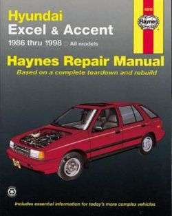 Hyundai Excel & Accent Automotive Repair Manual: 1986 to 2013