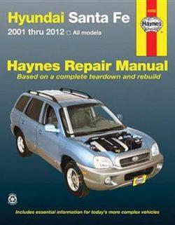 Hyundai Santa Fe Automotive Repair Manual: 2001-12