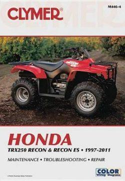 Honda TRX Recon & Recon Es Clymer Motorcycle Repai: 97-16