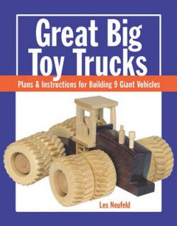 Great Big Toy Trucks: Plans and Instructions for Building 9 Giant Vehicles