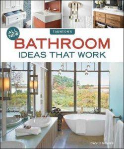 All New Bathroom Ideas that Work