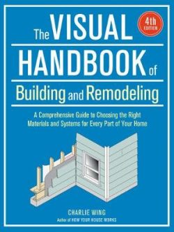 Visual Handbook of Building and Remodeling