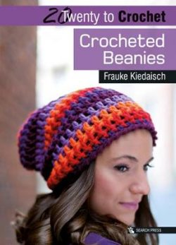 20 to Crochet: Crocheted Beanies