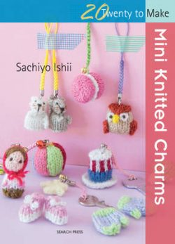 Twenty to Make: Mini Knitted Charms