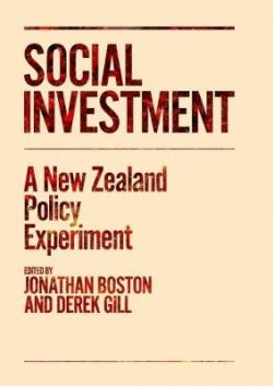Social Investment: A New Zealand Policy Experiment: 2017