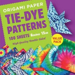 Origami Paper 100 sheets Tie-Dye Patterns 6 inch (15 cm): High-Quality Origami Sheets Printed with 8 Different Designs: Instructions for 8 Projects Included