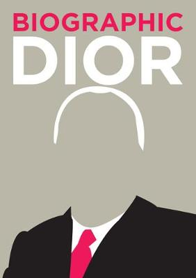 Dior: Great Lives in Graphic Form