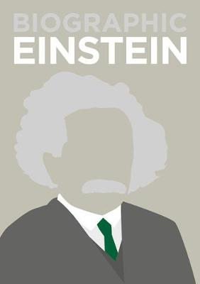 Biographic: Einstein: Great Lives in Graphic Form