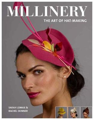 Millinery: The Art of Hat-Making