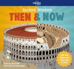 Ancient Wonders – Then & Now