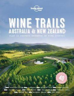 Wine Trails – Australia & New Zealand