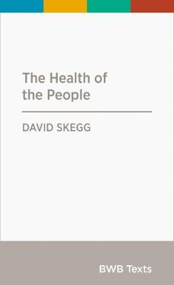 The Health of the People: 2019