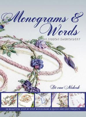 Monograms and Words: In Ribbon Embroidery