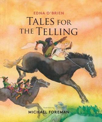 Tales for the Telling: Irish Folk & Fairy Tales