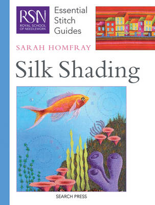 RSN Essential Stitch Guides: Silk Shading