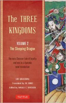 The Three Kingdoms Vol. 2: The Sleeping Dragon