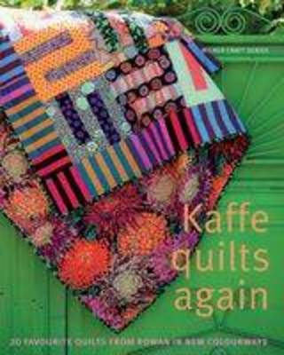 Kaffe Quilts Again: 20 Favourite quilts in Rowan new colourways