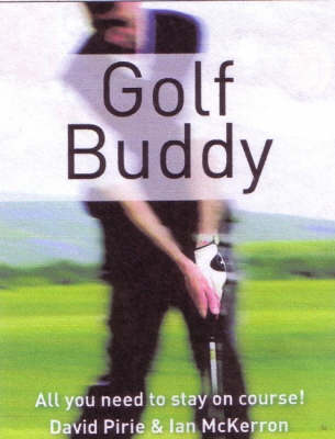 Golf Buddy: All You Need to Stay on Course