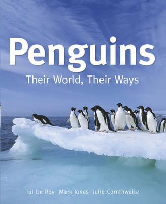 Penguins: Their World, Their Ways
