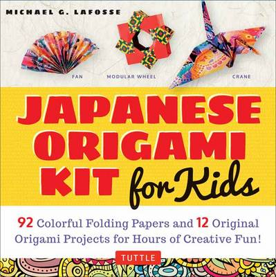 Japanese Origami Kit for Kids: 92 Colorful Folding Papers and 12 Original Origami Projects for Hours of Creative Fun!